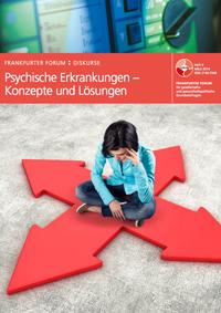 Heft 9: Psychische Erkrankungen – Konzepte und Lösungen